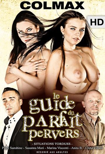 video mario salieri le guide du parfait pervers full hd xxx le guide du parfait pervers p mp