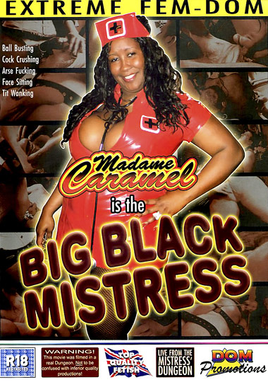 Madame Caramel Is The Big Black Mistress (2009)