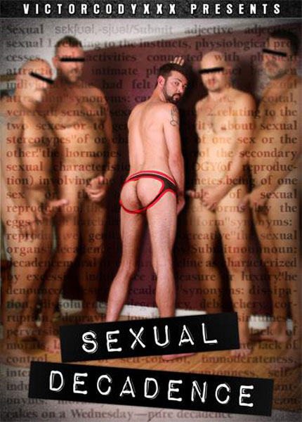 Sexual Decadence (2015) - Gay Movies