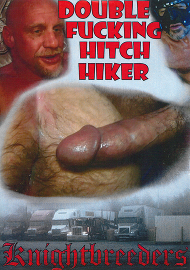 Double Fucking Hitch Hiker (2016)