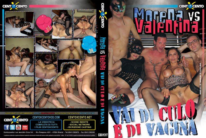 Morena vs Valentina Vai di Culo e di Vagina (2016)